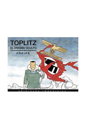 TOPLITZ. EL ENIGMA OCULTO