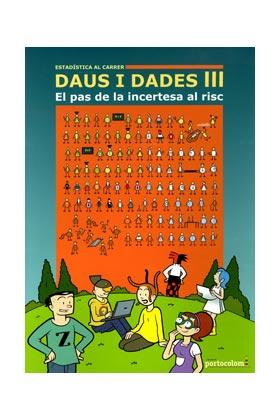 DAUS I DADES III. EL PAS DE LA INCERTESA AL RISC (CATALAN)