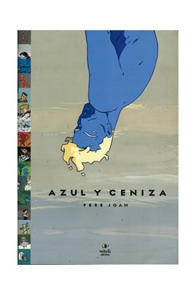 AZUL Y CENIZA (PERE JOAN)