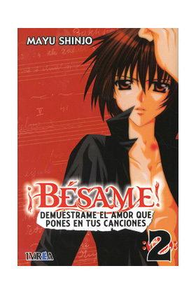 BESAME! 02 DEMUESTRAME EL AMOR QUE PONES EN TUS CANCIONES (COMIC)