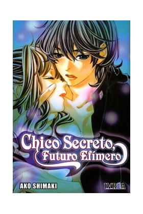 CHICO SECRETO, FUTURO EFIMERO (COMIC) (TOMO UNICO)
