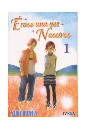 ERASE UNA VEZ NOSOTROS 01 (COMIC)