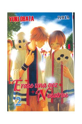 ERASE UNA VEZ NOSOTROS 02 (COMIC)