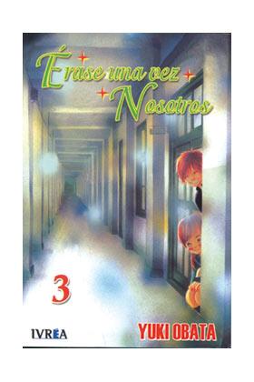 ERASE UNA VEZ NOSOTROS 03 (COMIC)
