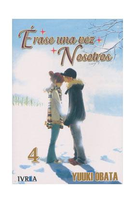 ERASE UNA VEZ NOSOTROS 04 (COMIC)