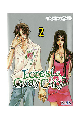 FOREST OF THE GRAY CITY 02 (COMIC) (ULTIMO)