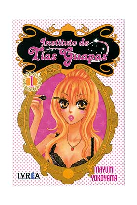 INSTITUTO DE TIAS GUAPAS 01 ( DE 2 ) (COMIC)