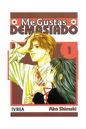 ME GUSTAS DEMASIADO 01 (COMIC)