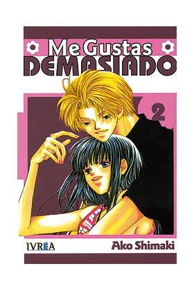 ME GUSTAS DEMASIADO 02 (COMIC)