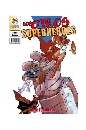 LOS OTROS SUPERHEROES 02