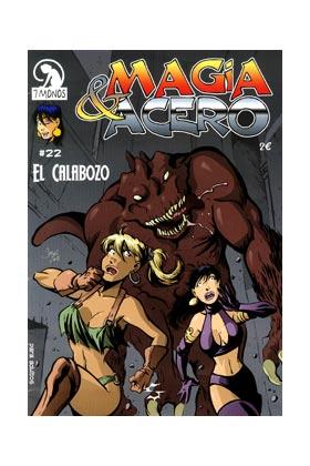 MAGIA Y ACERO 22