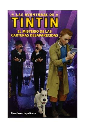 LAS AVENTURAS DE TINTIN: EL MISTERIO DE LAS CARTERAS DESAPARECIDAS