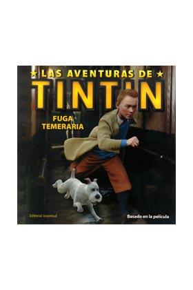 LAS AVENTURAS DE TINTIN: FUGA TEMERARIA
