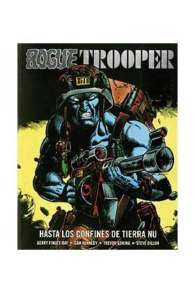 ROGUE TROOPER 04. HASTA LOS CONFINES DE TIERRA NU