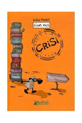 COM XAIS. CRISI (CATALAN)