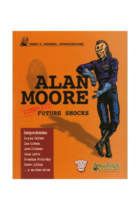 ALAN MOORE FUTURE SHOCKS (2ª EDICION)