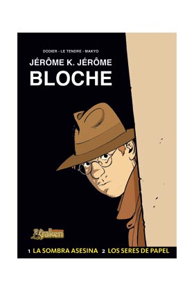 JEROME K. JEROME BLOCHE INTEGRAL VOL. 01