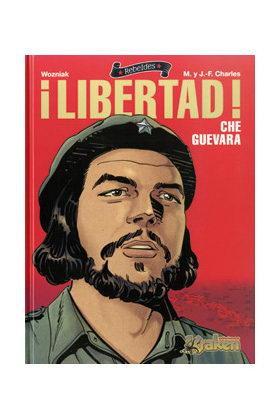 LIBERTAD! CHE GUEVARA