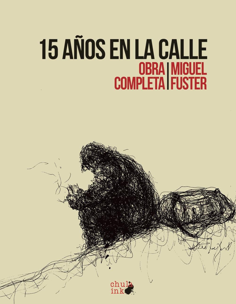 15 AÑOS EN LA CALLE (OBRA COMPLETA)