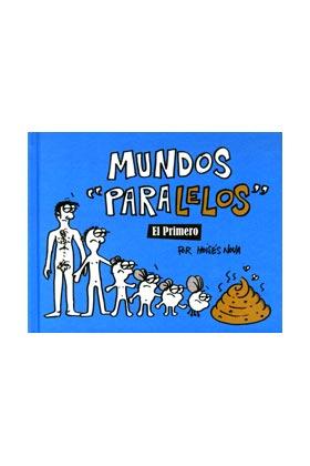MUNDOS PARALELOS. EL PRIMERO