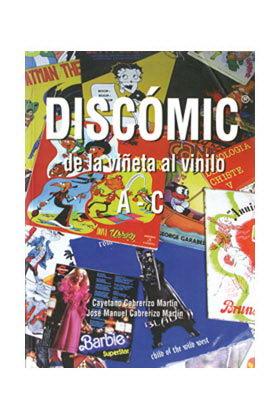 DISCOMIC. DE LA VIÑETA AL VINILO