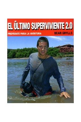 EL ULTIMO SUPERVIVIENTE 2.0: BEAR GRYLLS