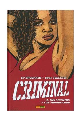CRIMINAL 03: LOS MUERTOS Y LOS MORIBUNDOS