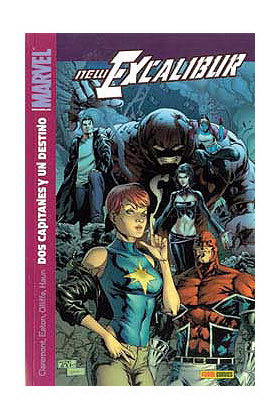 NEW EXCALIBUR 04. DOS CAPITANES Y UN DESTINO