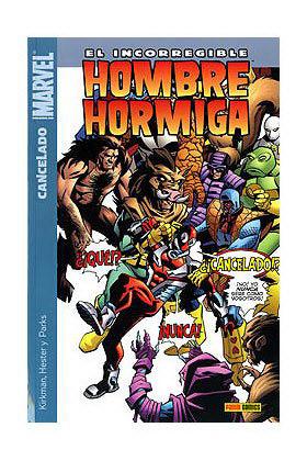 EL INCORREGIBLE HOMBRE HORMIGA 02. CANCELADO (ULTIMO NUMERO)
