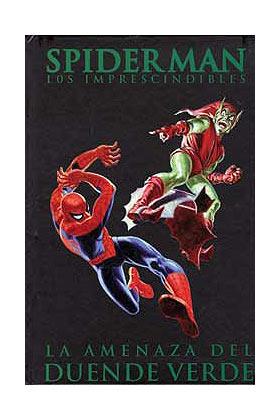 SPIDERMAN: LA AMENAZA DEL DUENDE VERDE (LOS IMPRESCINDIBLES 04)