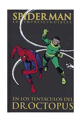 SPIDERMAN: EN LOS TENTACULOS DEL DR. OCTOPUS (LOS IMPRESCINDIBLES 05)