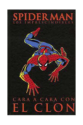 SPIDERMAN: CARA A CARA CON EL CLON (LOS IMPRESCINDIBLES 07)