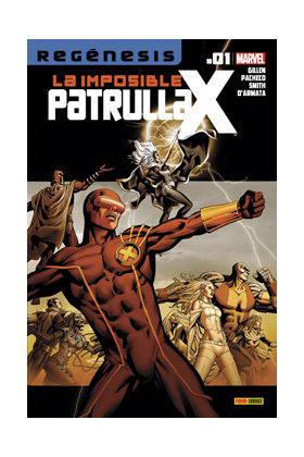 LA IMPOSIBLE PATRULLA-X 01  (REGENESIS)