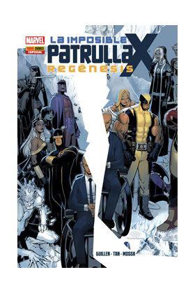 LA IMPOSIBLE PATRULLA-X: REGENESIS (ESPECIAL)