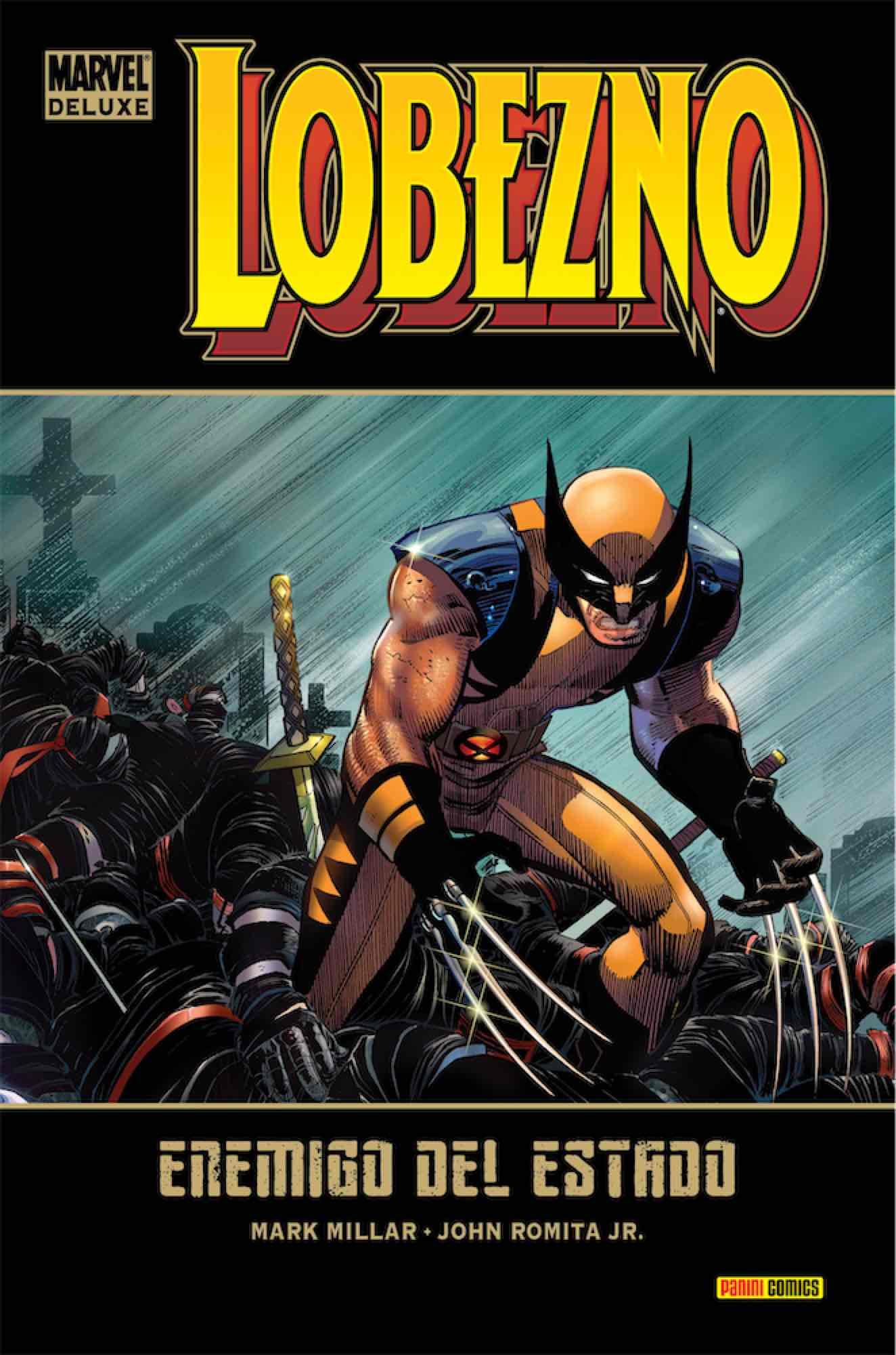 LOBEZNO 01: ENEMIGO DEL ESTADO  (MARVEL DELUXE)