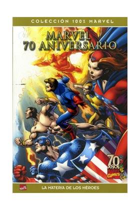 MARVEL 70 ANIVERSARIO. LA MATERIA DE LOS HEROES