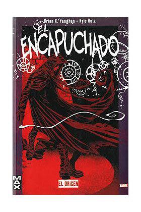 MAX :EL ENCAPUCHADO. EL ORIGEN