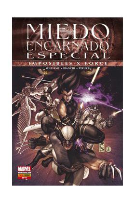 MIEDO ENCARNADO ESPECIAL 04: IMPOSIBLES X-FORCE