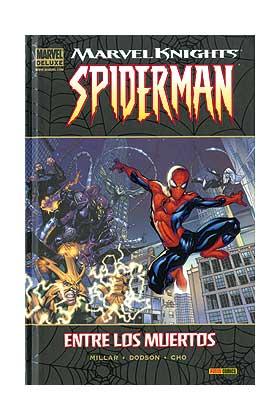 MARVEL KNIGHTS SPIDERMAN 01. ENTRE LOS MUERTOS (MARVEL DELUXE)