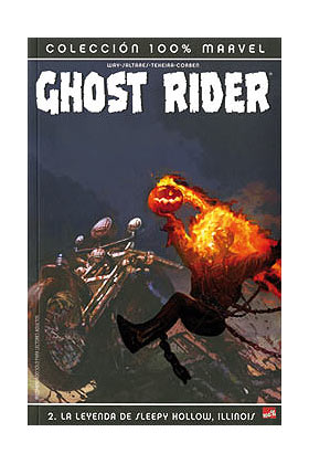 GHOST RIDER 02. LA LEYENDA DE SLEEPY HOLLOW, ILLINOIS