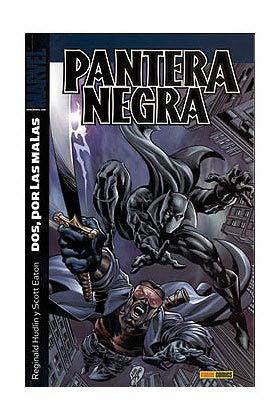 PANTERA NEGRA 01. DOS, POR LAS MALAS