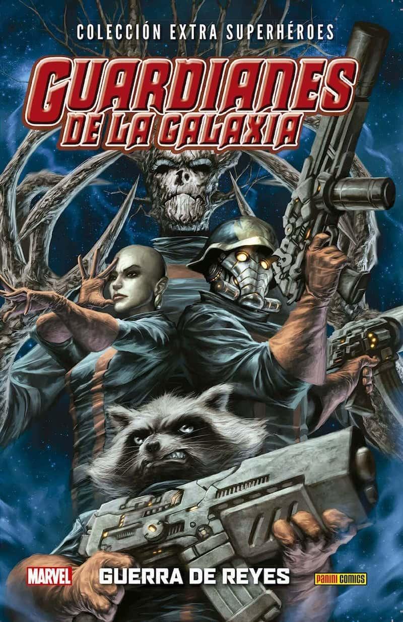 GUARDIANES DE LA GALAXIA 02. GUERRA DE REYES