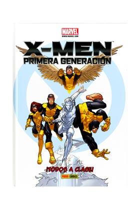X-MEN. PRIMERA GENERACION: ¡TODOS A CLASE!