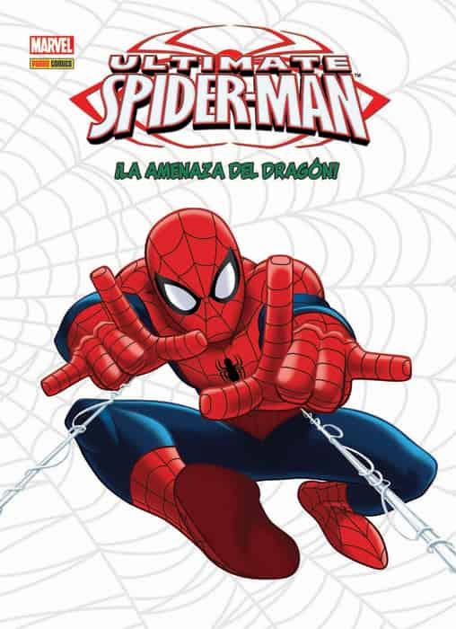 ULTIMATE SPIDER-MAN: LA AMENAZA DEL DRAGON
