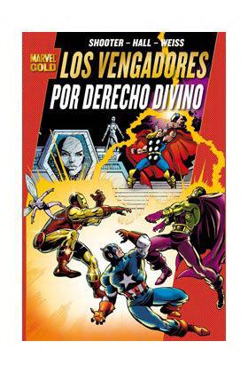 LOS PODEROSOS VENGADORES 01: POR DERECHO DIVINO (MARVEL GOLD)