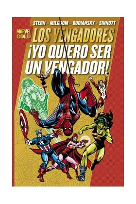 LOS PODEROSOS VENGADORES 04. ¡YO QUIERO SER UN VENGADOR! (MARVEL GOLD)