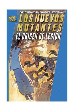 LOS NUEVOS MUTANTES: EL ORIGEN DE LEGION  (MARVEL GOLD)