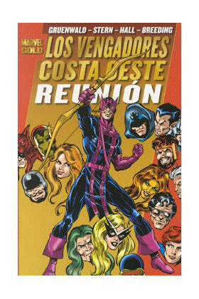 LOS VENGADORES. COSTA OESTE: REUNION (MARVEL GOLD)