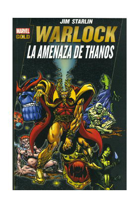 WARLOCK: LA AMENAZA DE THANOS (MARVEL GOLD)