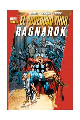 EL PODEROSO THOR: RAGNAROK (MARVEL GOLD)